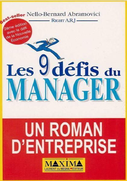 Les 9 neufs défis du manager