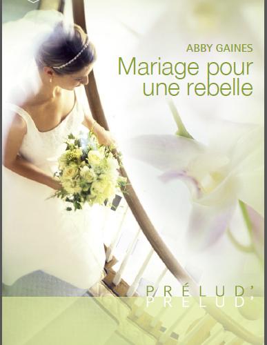 mariage rebel